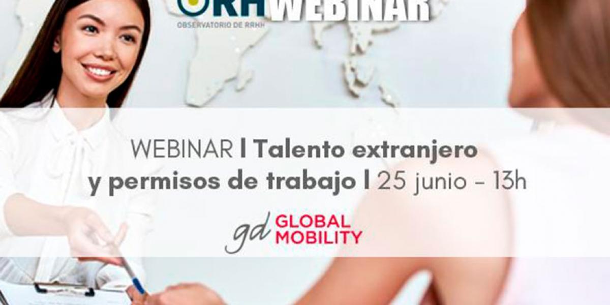 Talento extranjero y permisos de trabajo: claves importantes