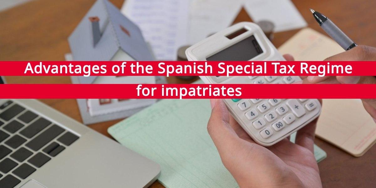 Spanish Special Tax Regime for impatriates