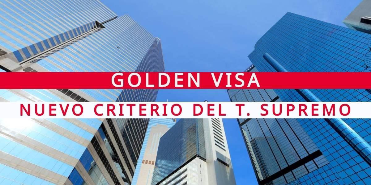 Golden Visa: nuevo criterio sobre inversión inmobiliaria