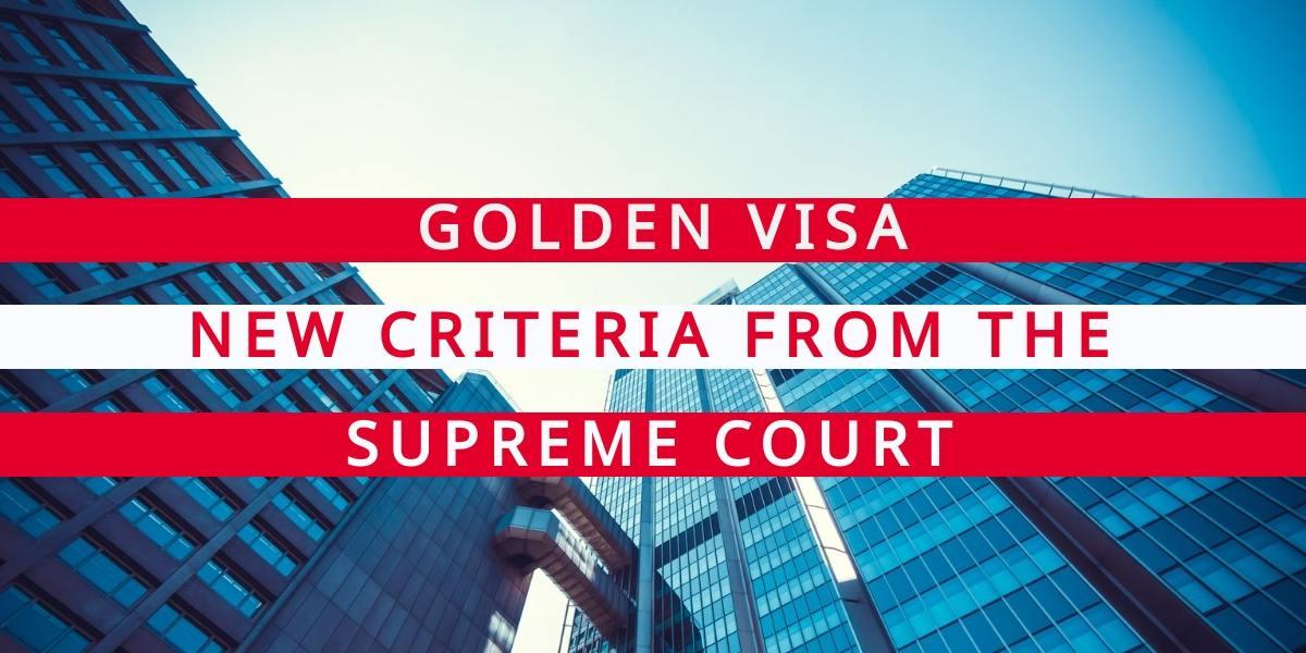 Golden Visa: New Criteria on Real Estate Investment