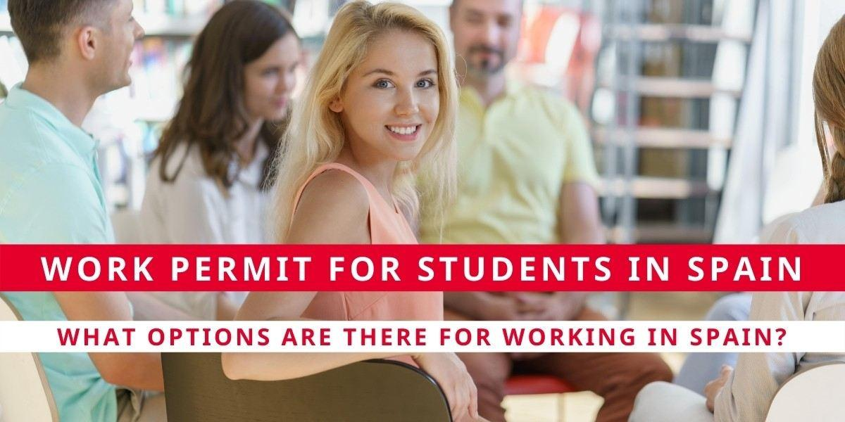 Work Permit for Students in Spain