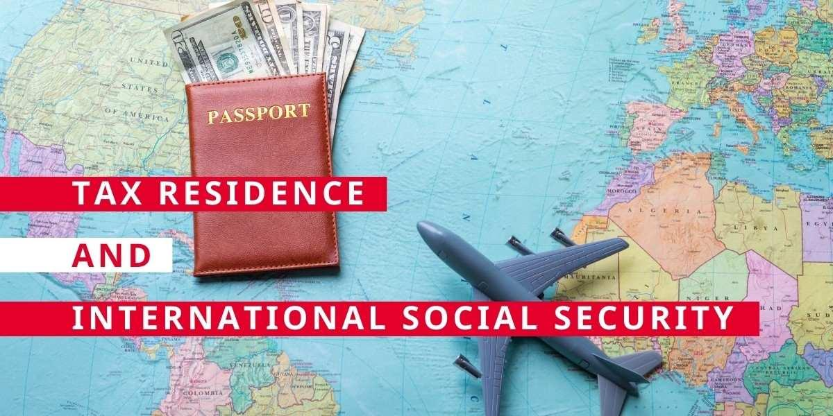 Tax Residence and International Social Security: Practical Cases