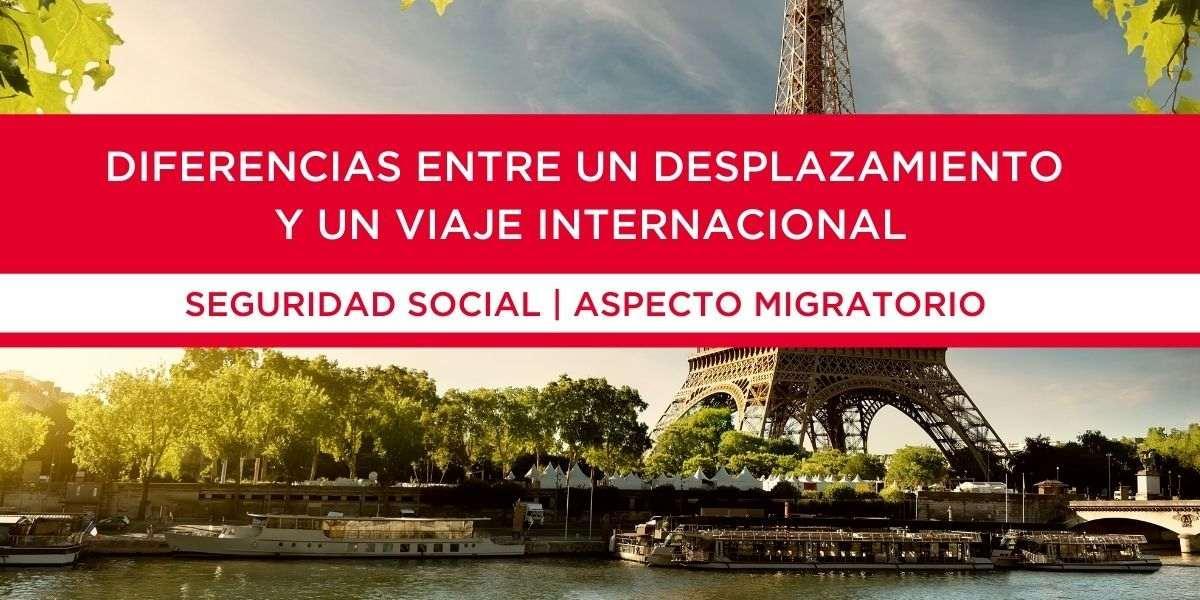 Diferencia entre un desplazamiento y un viaje internacional