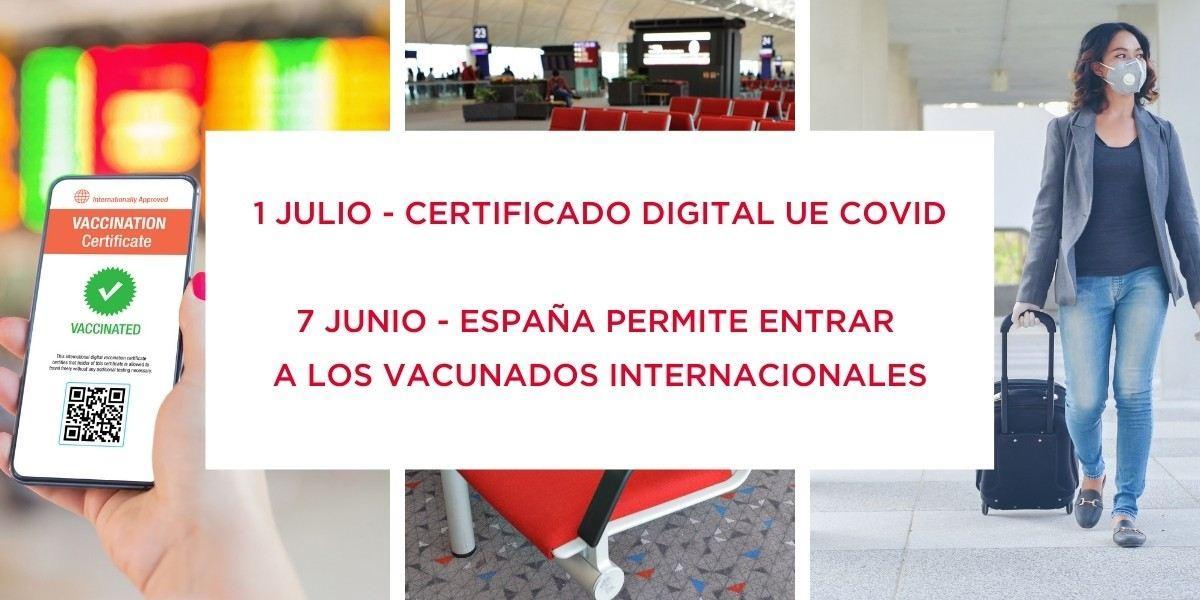 Certificado Digital UE Covid: ¿Qué debes saber para viajar?