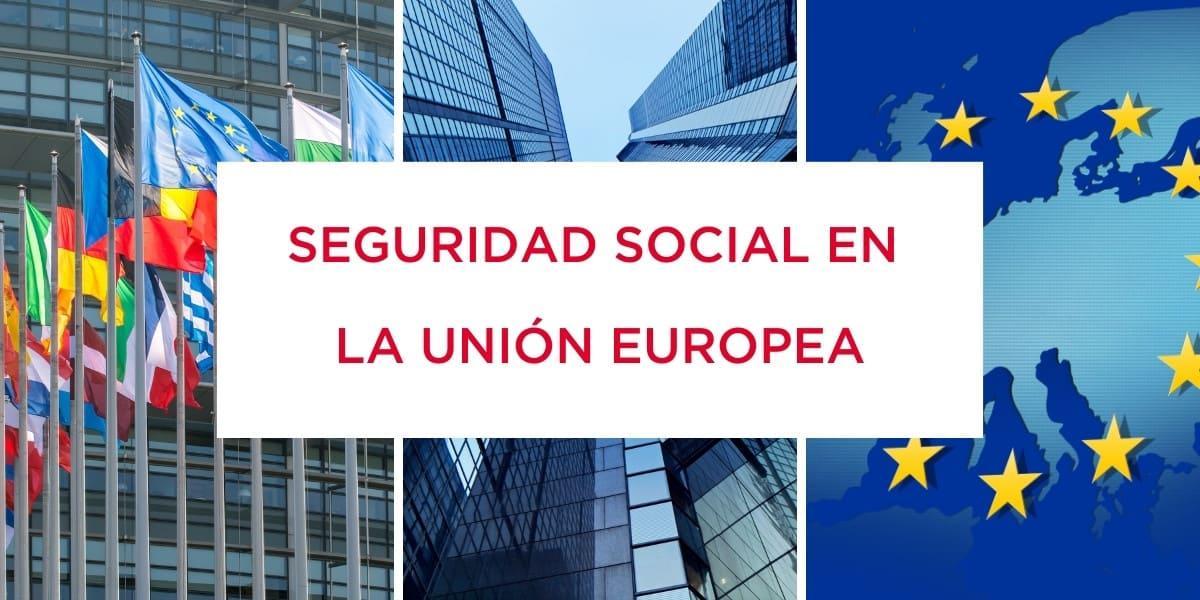 Reglamento europeo de coordinación de sistemas de seguridad social
