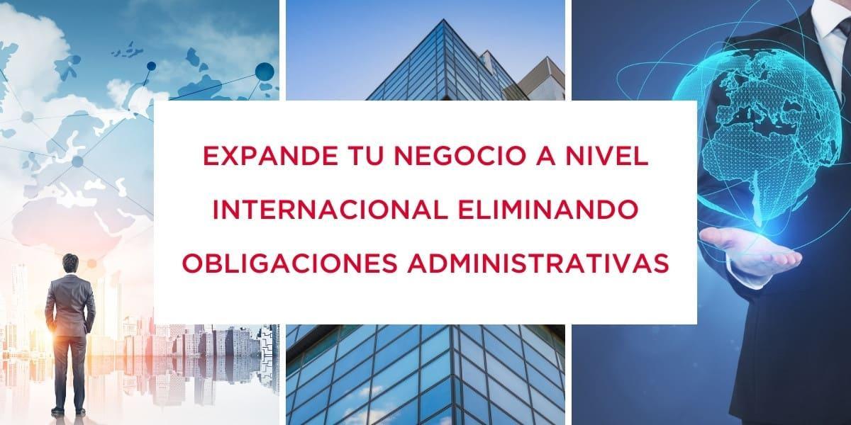Employer of Record: expande tu negocio a nivel internacional