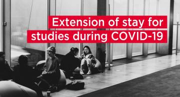 Extension of stay for studies during COVID-19