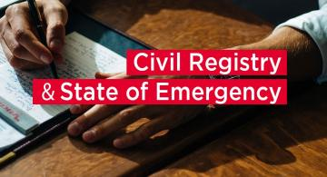 Civil Registry and State of Emergency