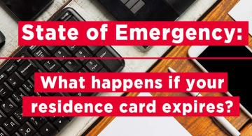 State of Emergency: expiry of Residence Cards