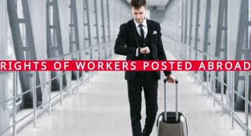 Workers posted abroad: concepts and key points