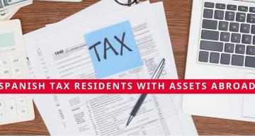 Spanish tax residents with assets abroad
