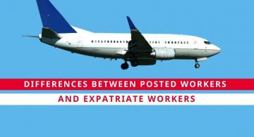 Posted Worker vs Expatriate Worker